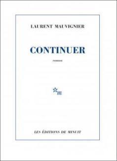 livre_continuer-de-laurent-mauvignier